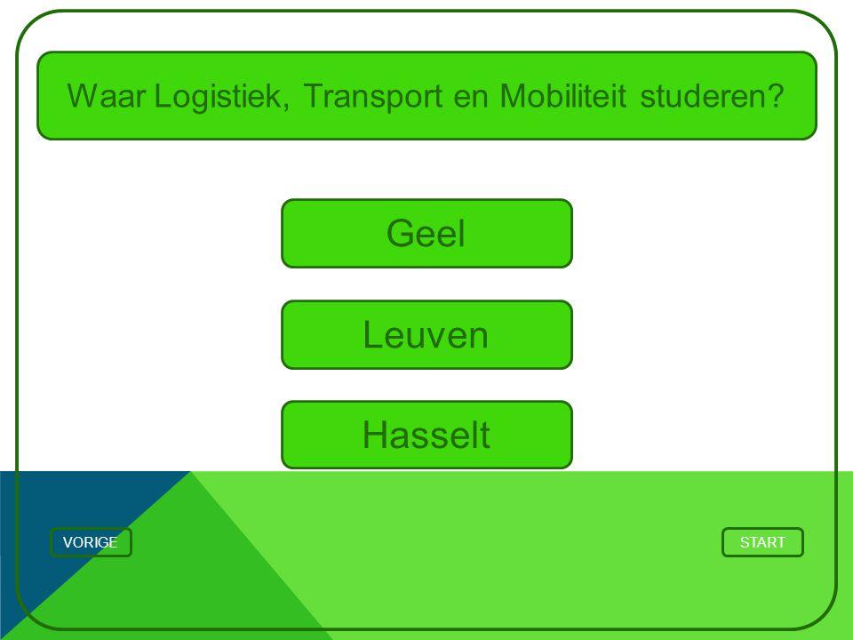 Waar Logistiek, Transport en Mobiliteit studeren? Geel STARTVORIGE Hasselt Leuven