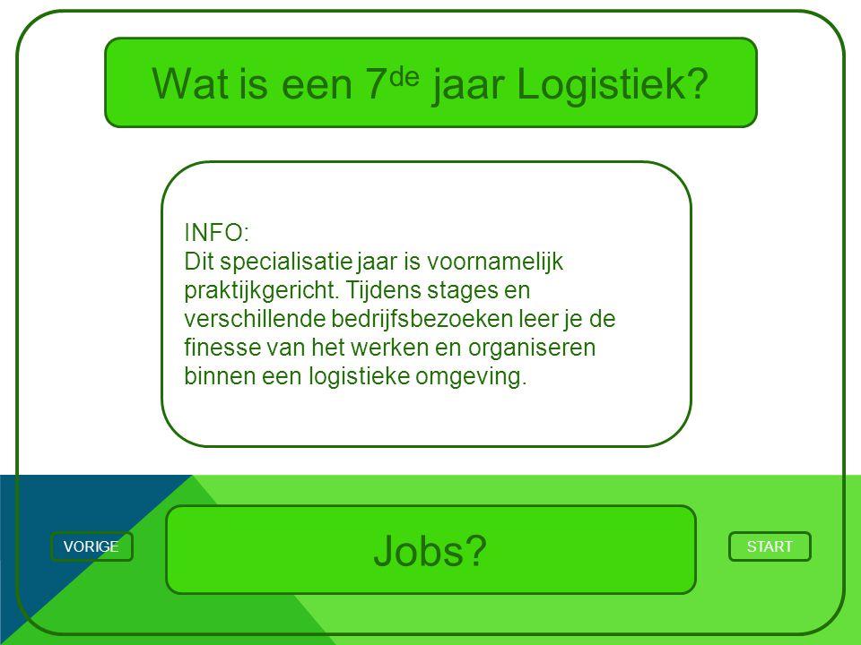 Wat is een 7 de jaar Logistiek? INFO: Dit specialisatie jaar is voornamelijk praktijkgericht. Tijdens stages en verschillende bedrijfsbezoeken leer je