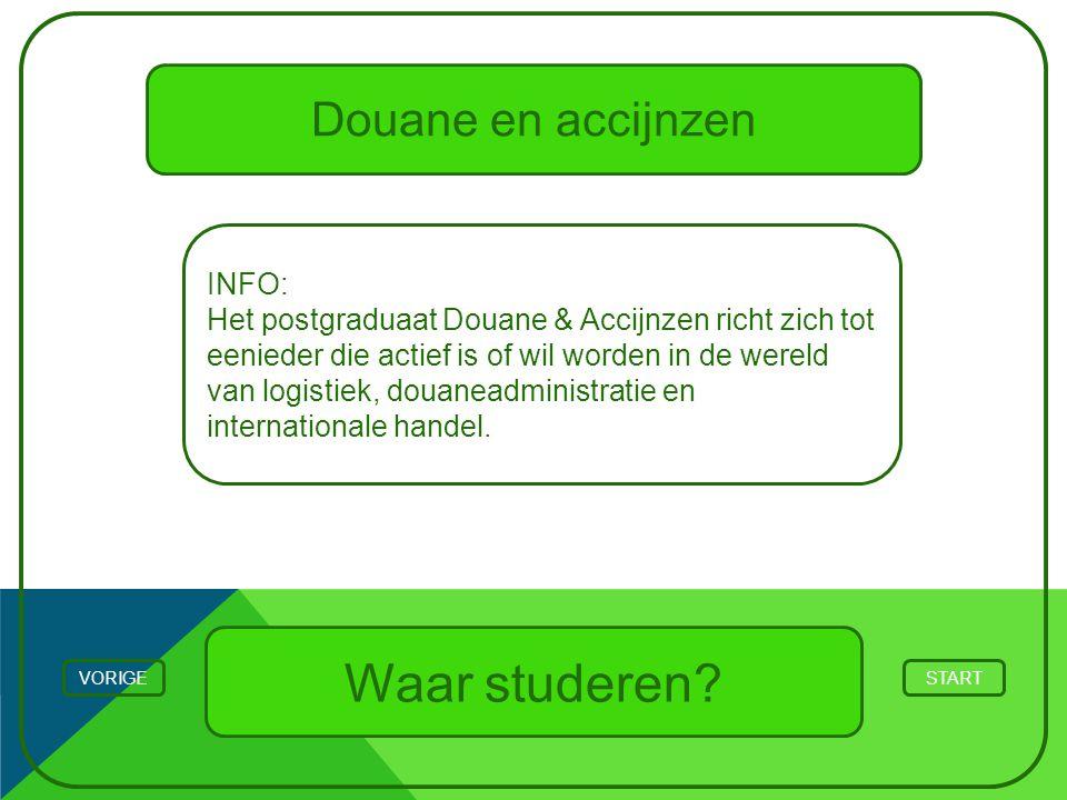 Douane en accijnzen INFO: Het postgraduaat Douane & Accijnzen richt zich tot eenieder die actief is of wil worden in de wereld van logistiek, douanead