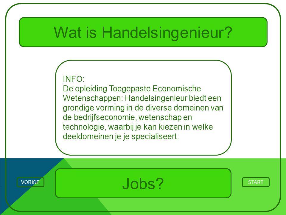 Wat is Handelsingenieur? STARTVORIGE INFO: De opleiding Toegepaste Economische Wetenschappen: Handelsingenieur biedt een grondige vorming in de divers