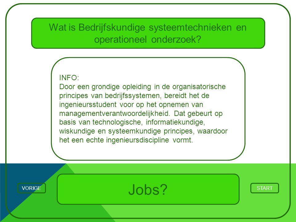 Wat is Bedrijfskundige systeemtechnieken en operationeel onderzoek? STARTVORIGE INFO: Door een grondige opleiding in de organisatorische principes van