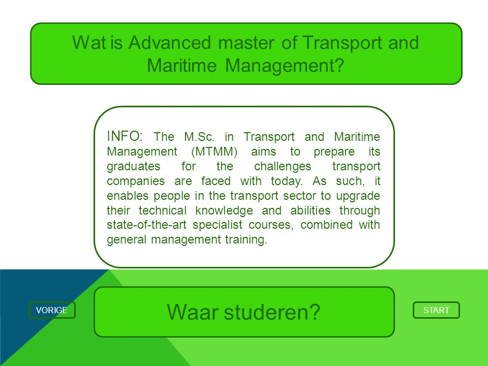 Wat is Advanced master of Transport and Maritime Management.