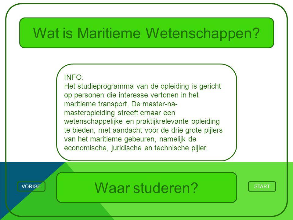 Wat is Maritieme Wetenschappen? STARTVORIGE INFO: Het studieprogramma van de opleiding is gericht op personen die interesse vertonen in het maritieme