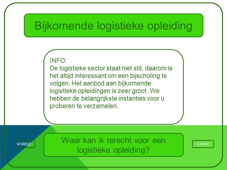Bijkomende logistieke opleiding STARTVORIGE INFO: De logistieke sector staat niet stil, daarom is het altijd interessant om een bijscholing te volgen.