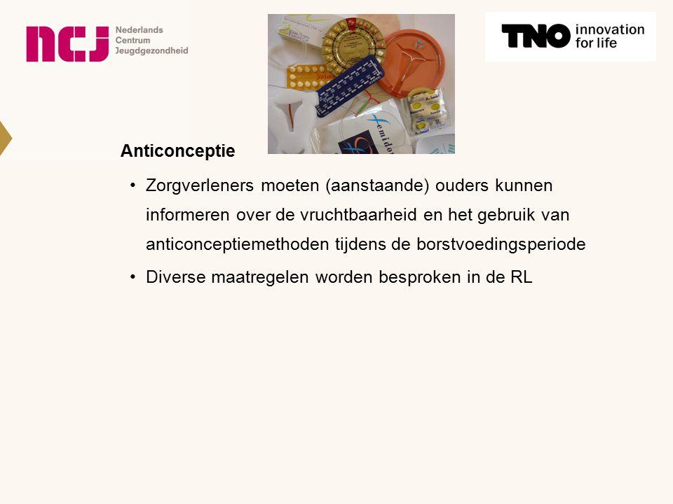 Anticonceptie Zorgverleners moeten (aanstaande) ouders kunnen informeren over de vruchtbaarheid en het gebruik van anticonceptiemethoden tijdens de bo