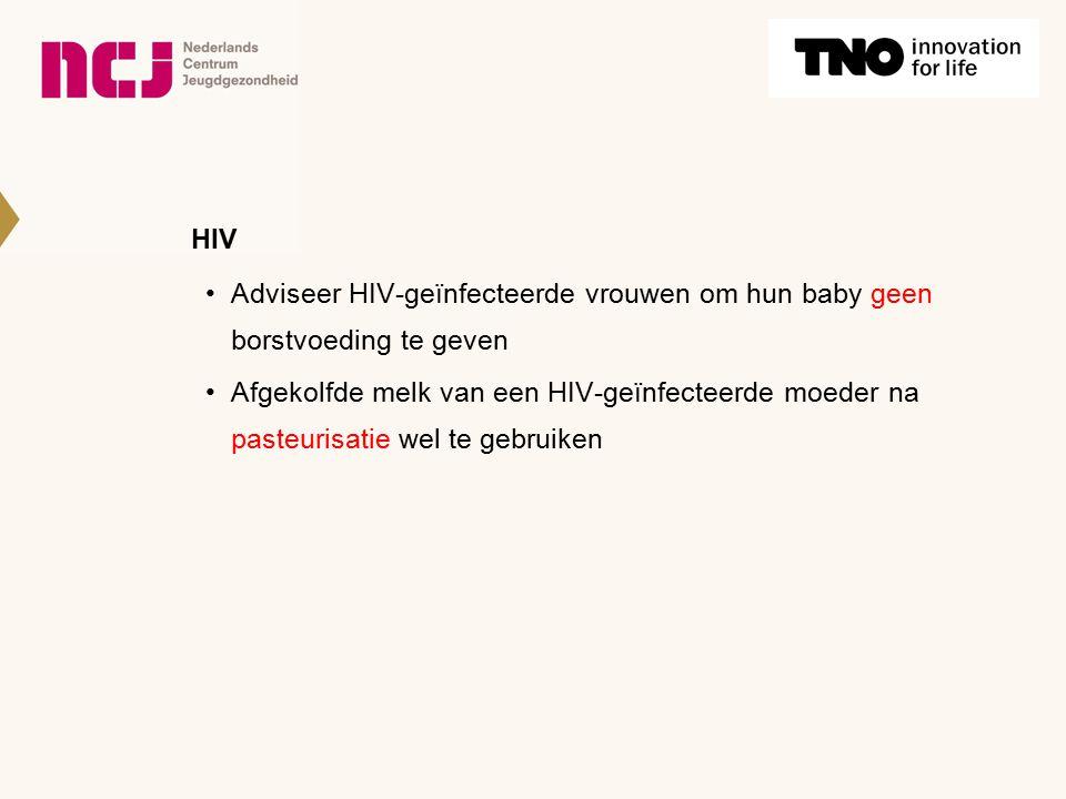 HIV Adviseer HIV-geïnfecteerde vrouwen om hun baby geen borstvoeding te geven Afgekolfde melk van een HIV-geïnfecteerde moeder na pasteurisatie wel te