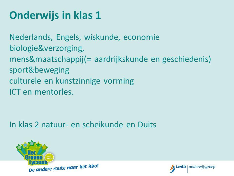 Onderwijs in klas 1 Nederlands, Engels, wiskunde, economie biologie&verzorging, mens&maatschappij(= aardrijkskunde en geschiedenis) sport&beweging cul
