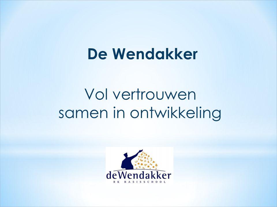 De Wendakker Vol vertrouwen samen in ontwikkeling