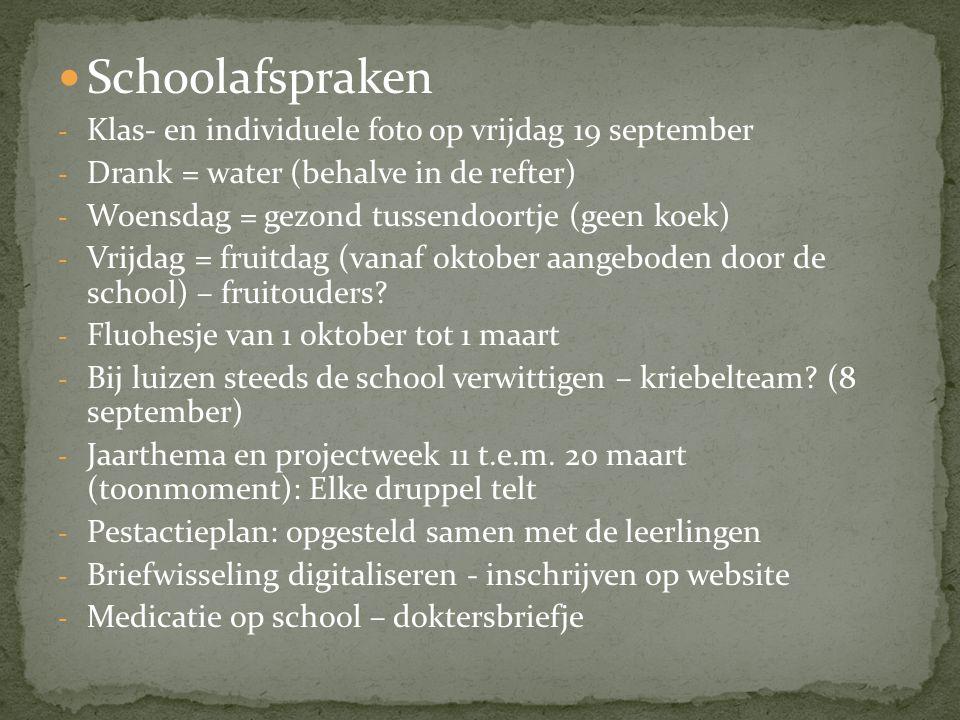 Schoolafspraken - Klas- en individuele foto op vrijdag 19 september - Drank = water (behalve in de refter) - Woensdag = gezond tussendoortje (geen koe