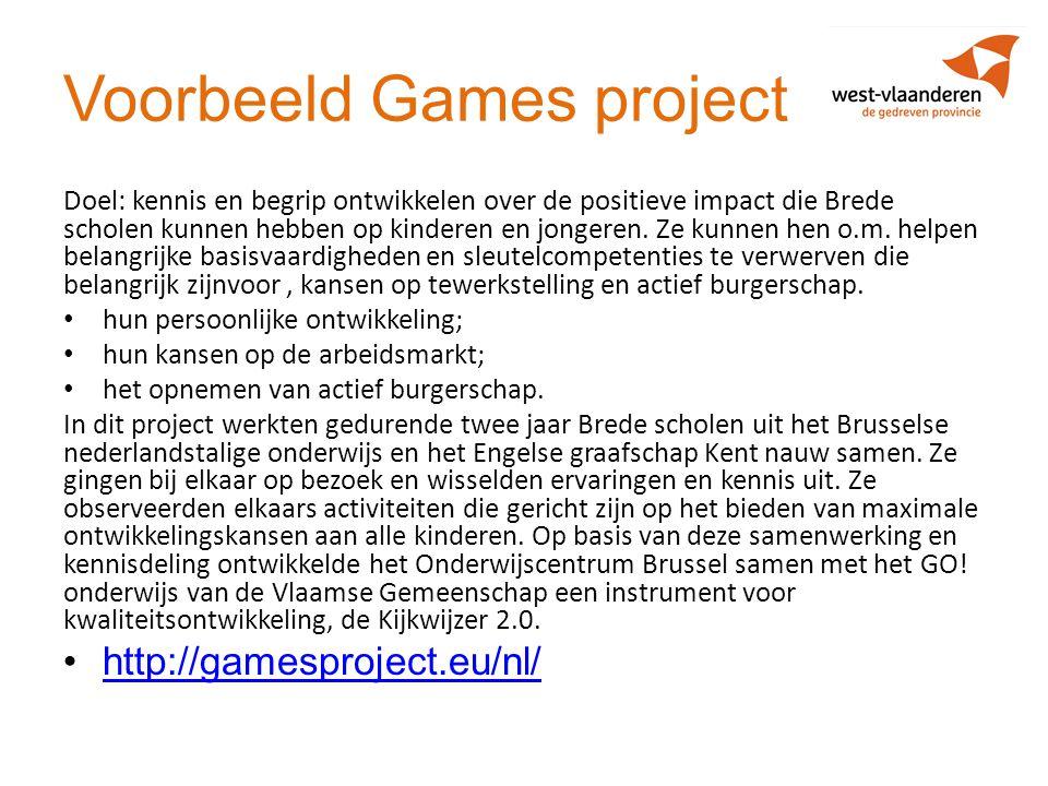 Voorbeeld Games project Doel: kennis en begrip ontwikkelen over de positieve impact die Brede scholen kunnen hebben op kinderen en jongeren. Ze kunnen