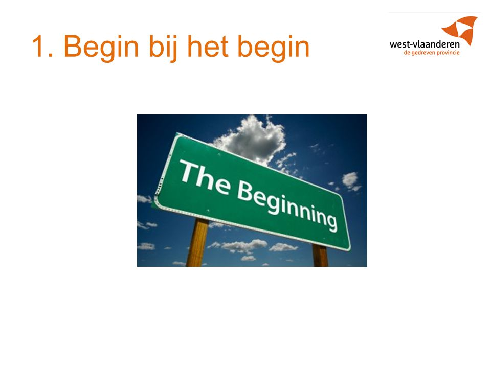 1. Begin bij het begin