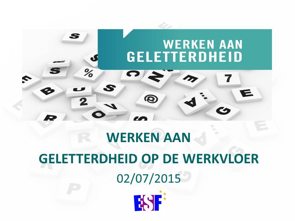 WERKEN AAN GELETTERDHEID OP DE WERKVLOER 02/07/2015