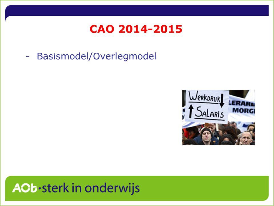 CAO 2014-2015 -Basismodel/Overlegmodel