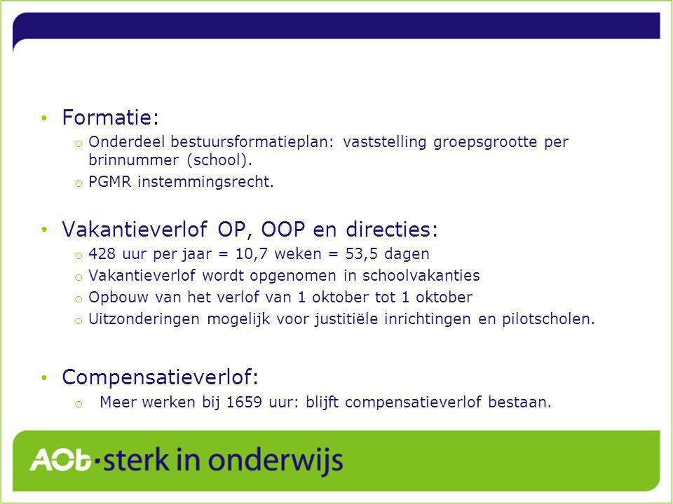 Formatie: o Onderdeel bestuursformatieplan: vaststelling groepsgrootte per brinnummer (school).