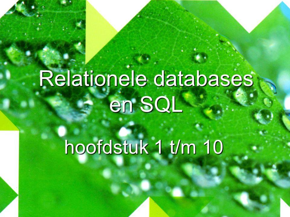 Relationele databases en SQL hoofdstuk 1 t/m 10