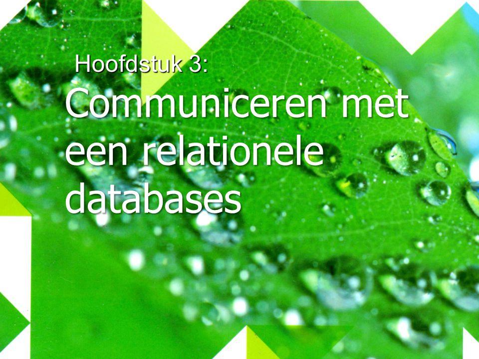 Hoofdstuk 3: Communiceren met een relationele databases