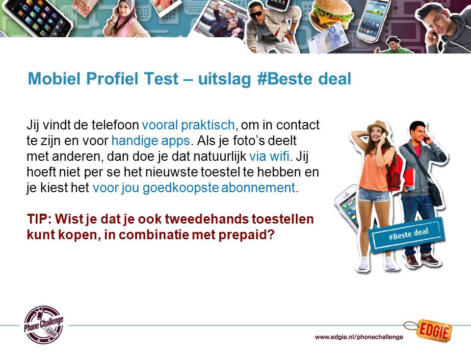 20 Mobiel Profiel Test – uitslag #Beste deal Jij vindt de telefoon vooral praktisch, om in contact te zijn en voor handige apps. Als je foto's deelt m