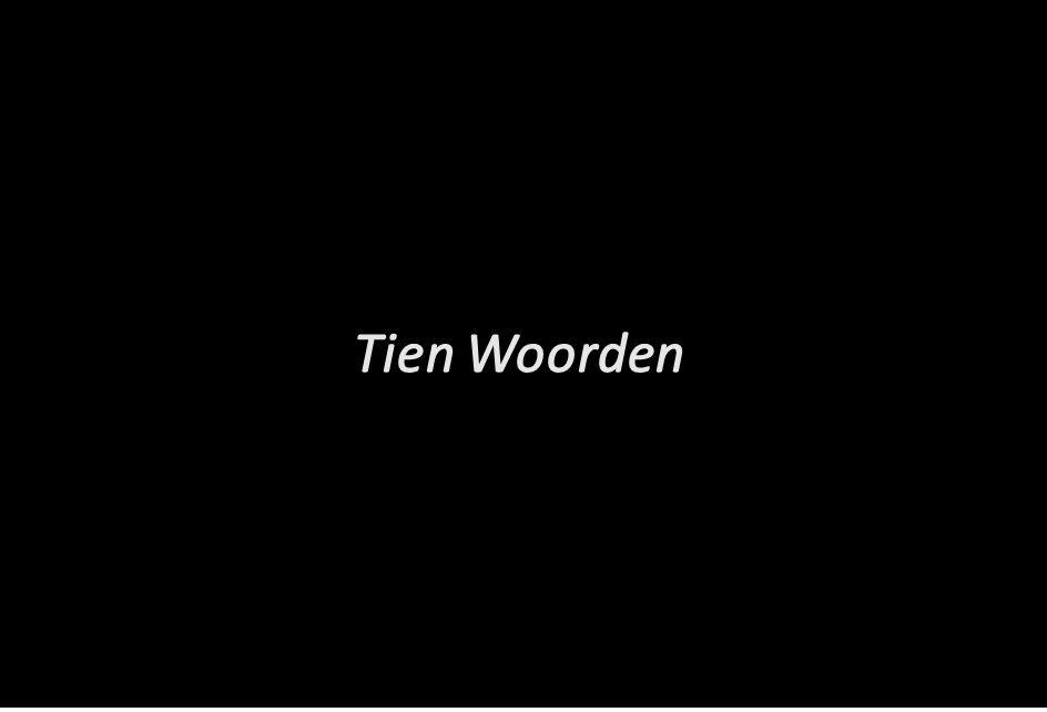 Tien Woorden