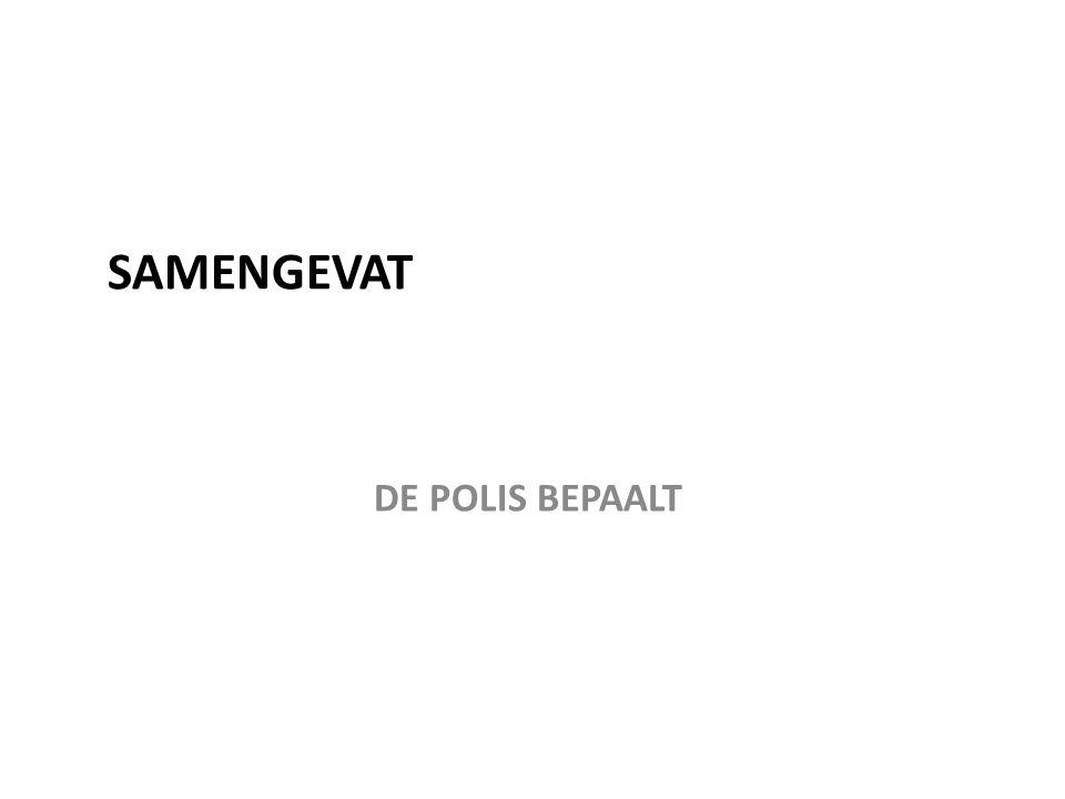 SAMENGEVAT DE POLIS BEPAALT