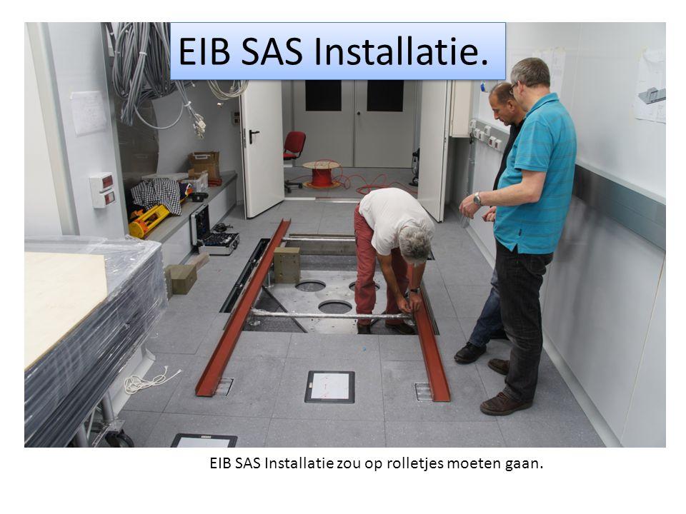EIB SAS Installatie zou op rolletjes moeten gaan. EIB SAS Installatie.