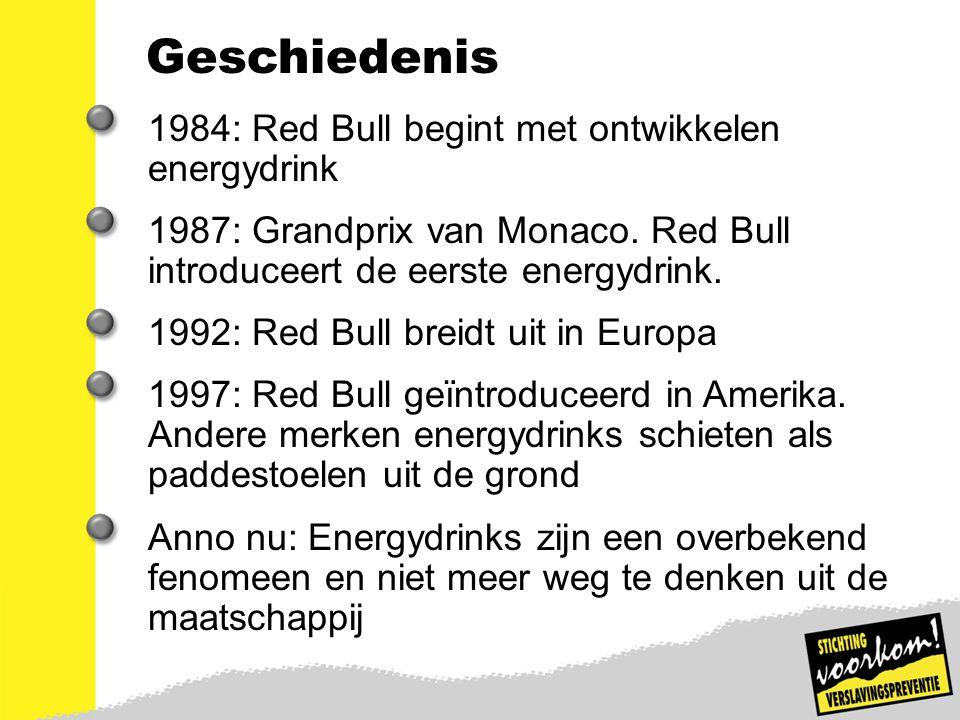 5 Geschiedenis 1984: Red Bull begint met ontwikkelen energydrink 1987: Grandprix van Monaco. Red Bull introduceert de eerste energydrink. 1992: Red Bu