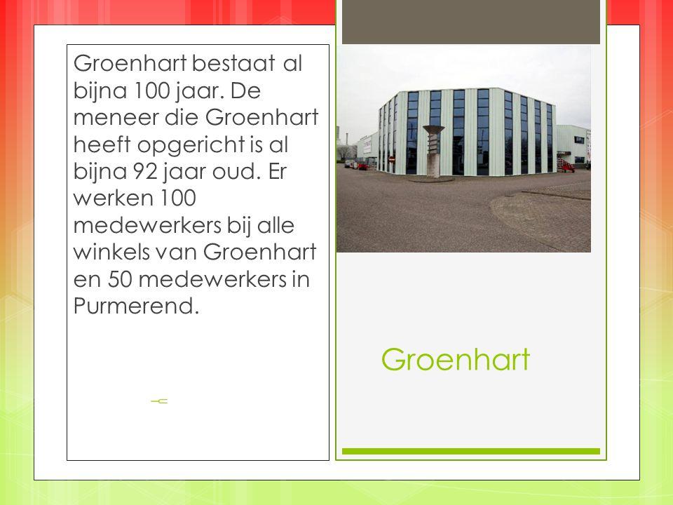 Groenhart Groenhart bestaat al bijna 100 jaar.