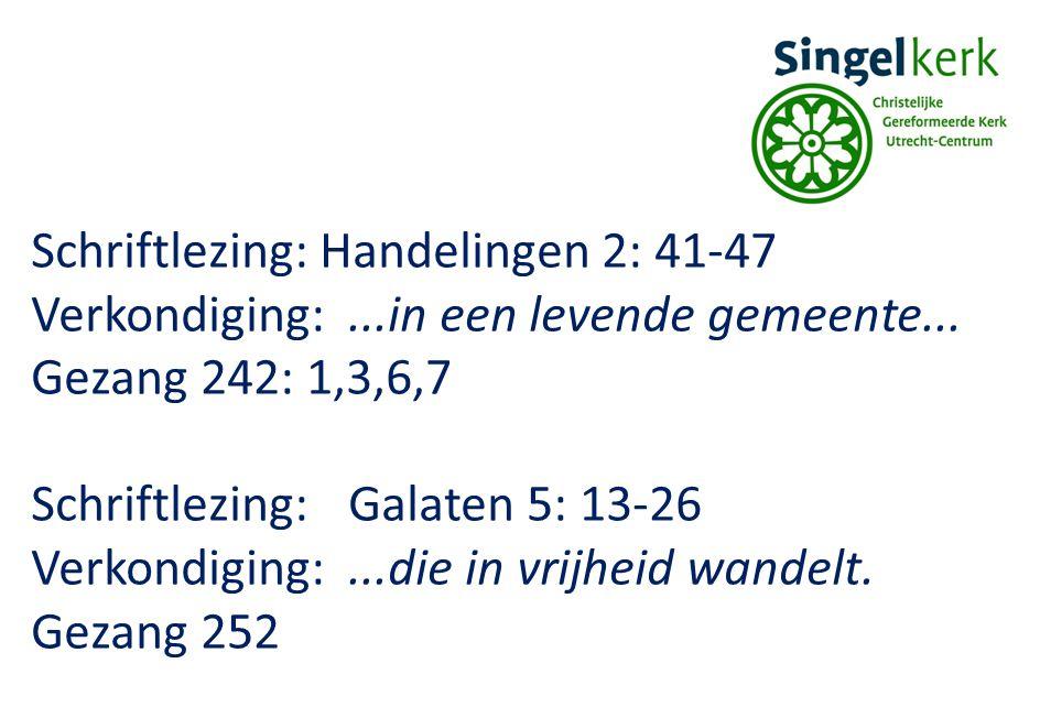Schriftlezing: Handelingen 2: 41-47 Verkondiging:...in een levende gemeente...