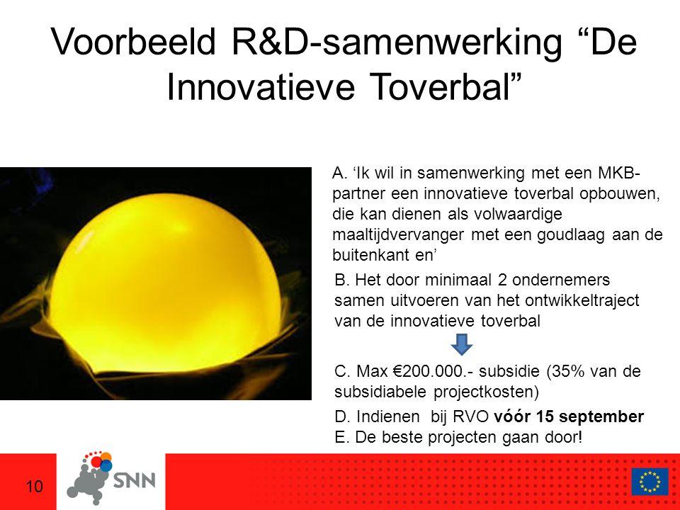 10 Voorbeeld R&D-samenwerking De Innovatieve Toverbal A.
