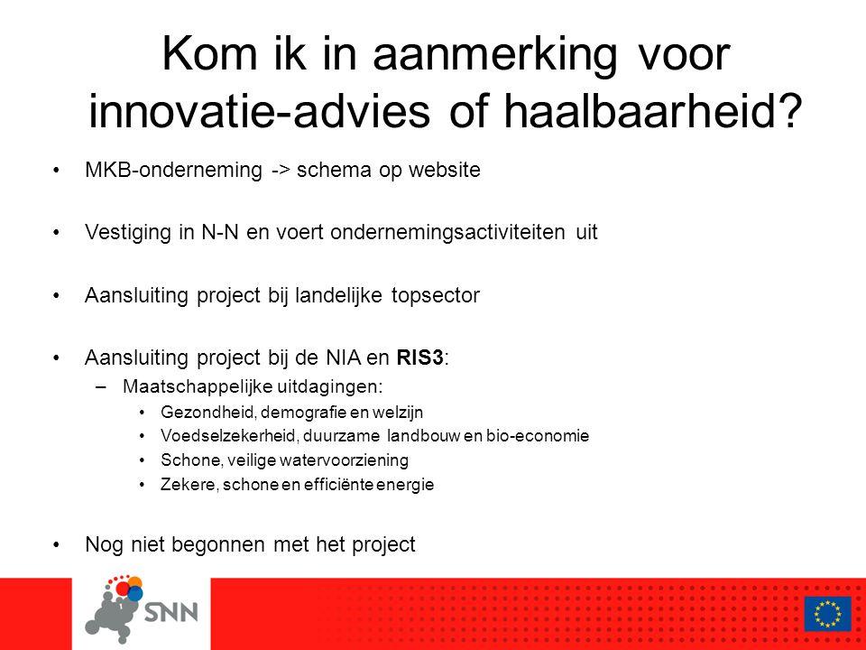 Kom ik in aanmerking voor innovatie-advies of haalbaarheid.