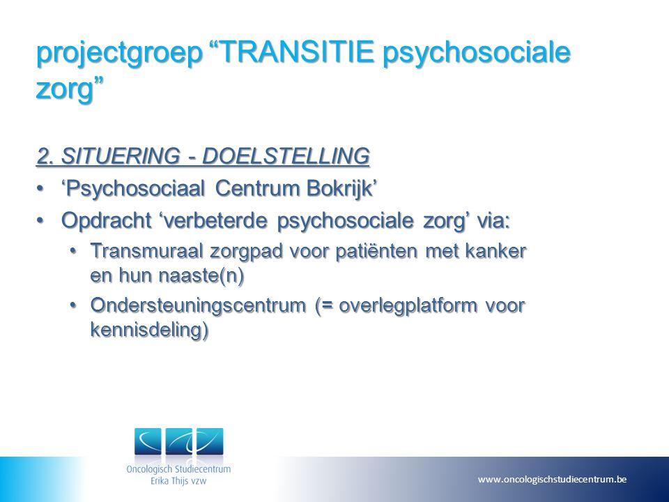 projectgroep TRANSITIE psychosociale zorg 2.