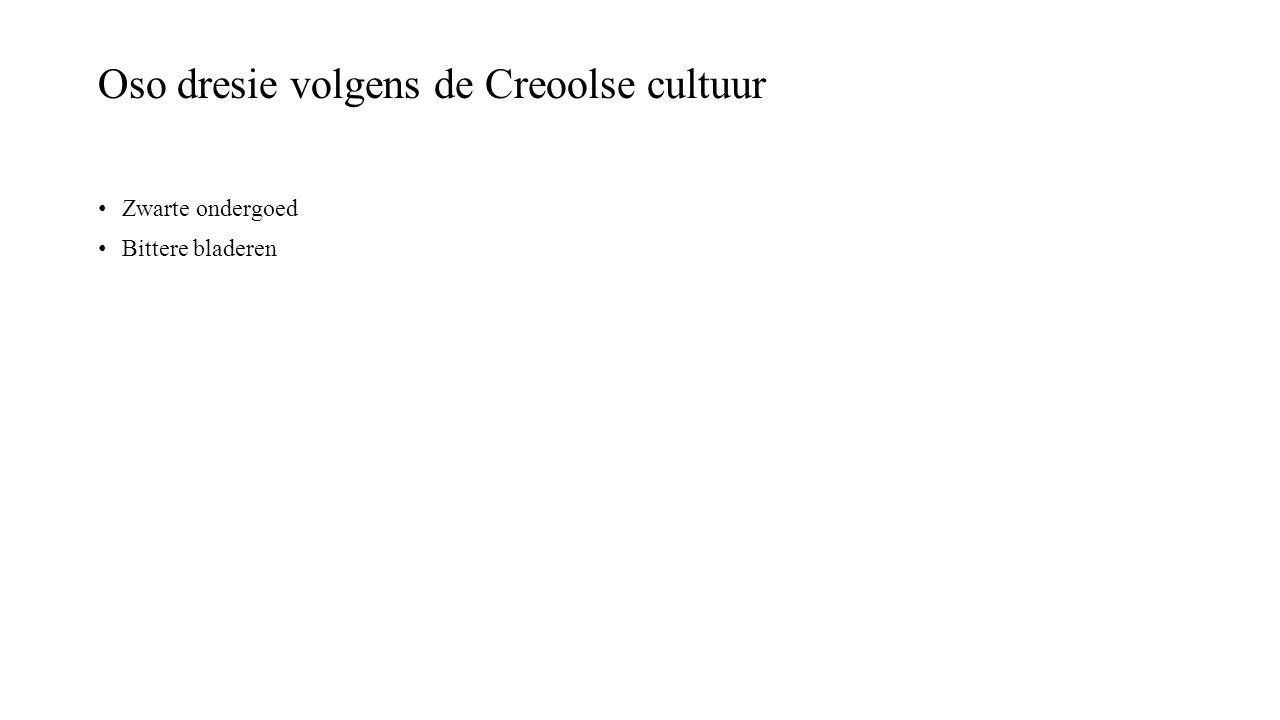 Oso dresie volgens de Creoolse cultuur Zwarte ondergoed Bittere bladeren