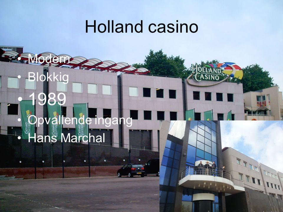 Holland casino Modern Blokkig 1989 Opvallende ingang Hans Marchal