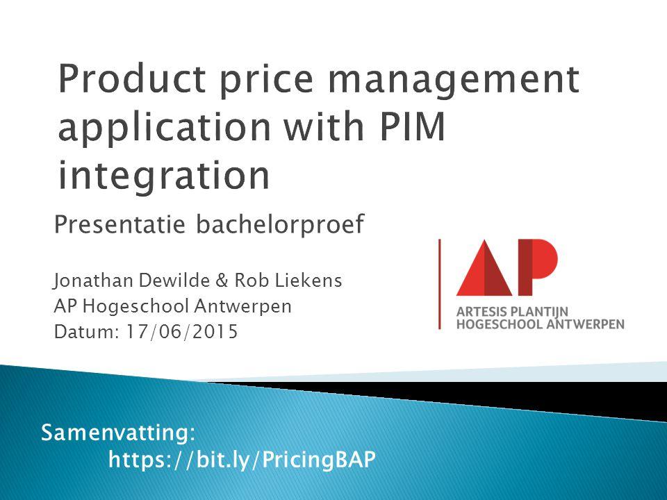 Presentatie bachelorproef Jonathan Dewilde & Rob Liekens AP Hogeschool Antwerpen Datum: 17/06/2015 Samenvatting: https://bit.ly/PricingBAP