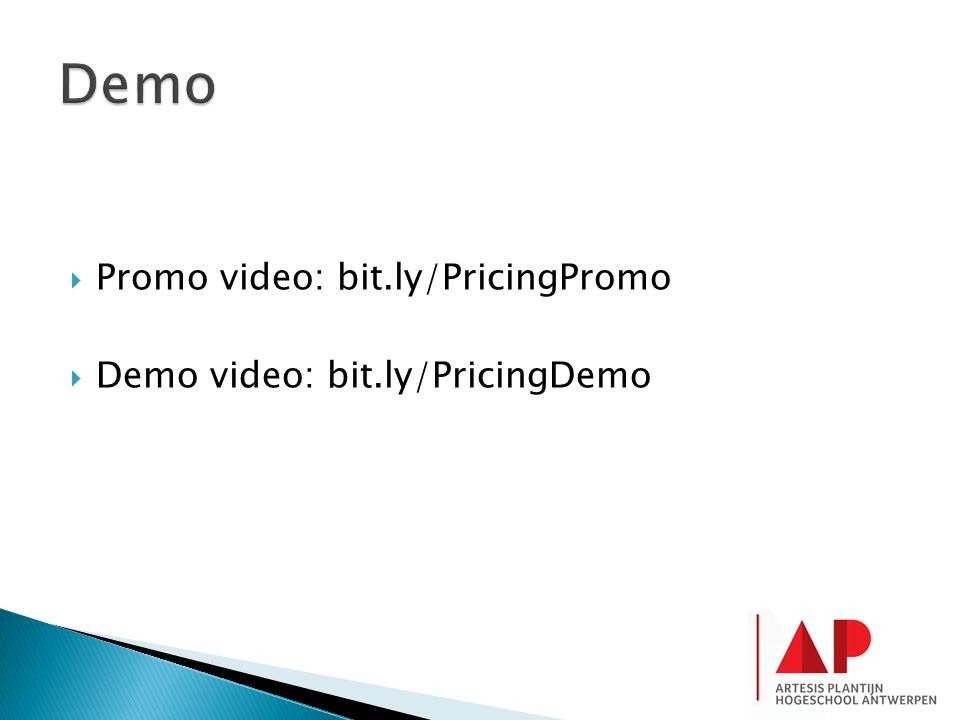  Promo video: bit.ly/PricingPromo  Demo video: bit.ly/PricingDemo
