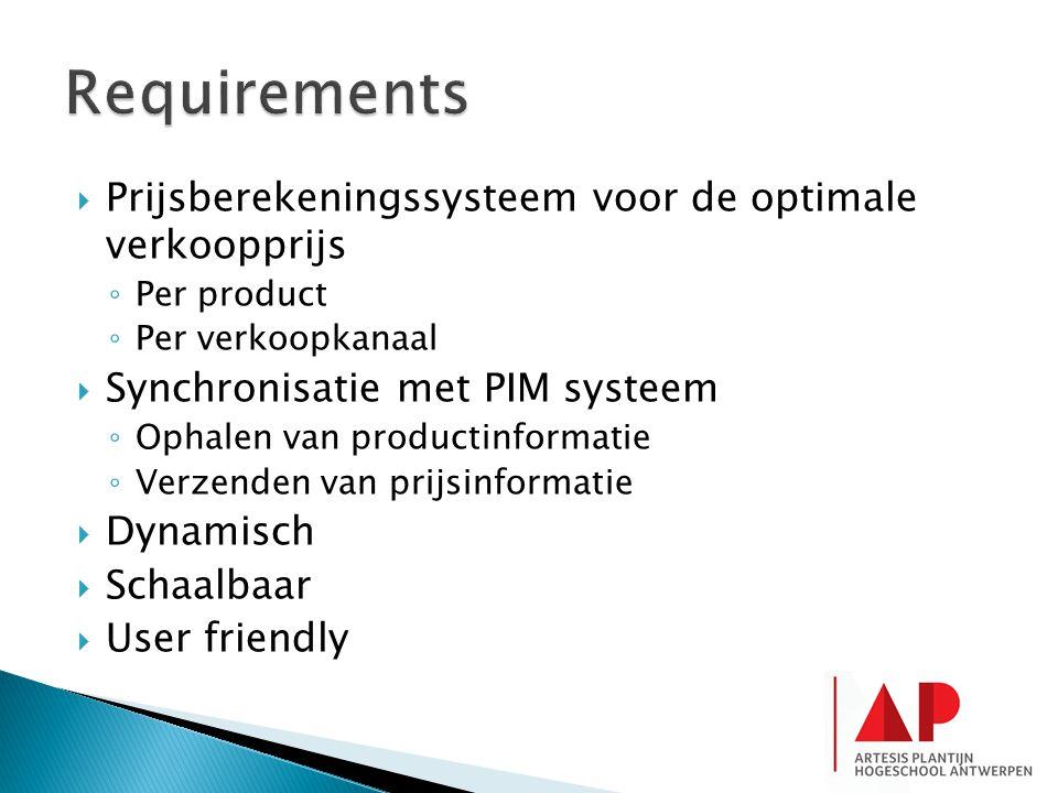  Prijsberekeningssysteem voor de optimale verkoopprijs ◦ Per product ◦ Per verkoopkanaal  Synchronisatie met PIM systeem ◦ Ophalen van productinform