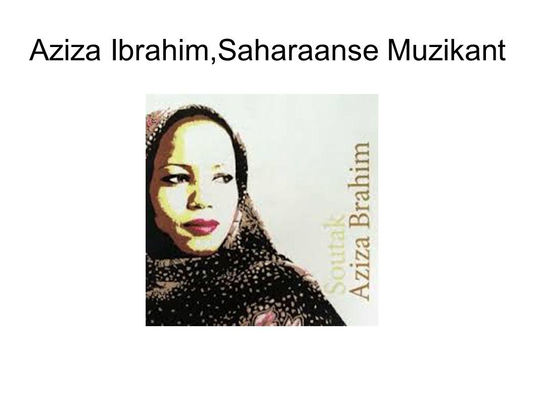 Aziza Ibrahim,Saharaanse Muzikant