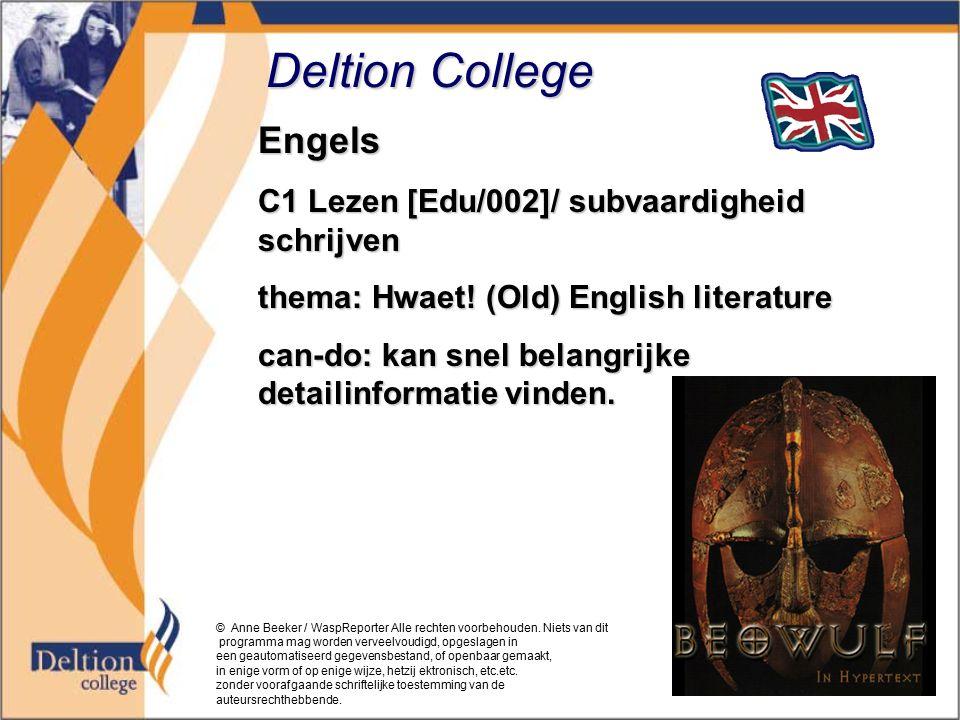 Deltion College Engels C1 Lezen [Edu/002]/ subvaardigheid schrijven thema: Hwaet.
