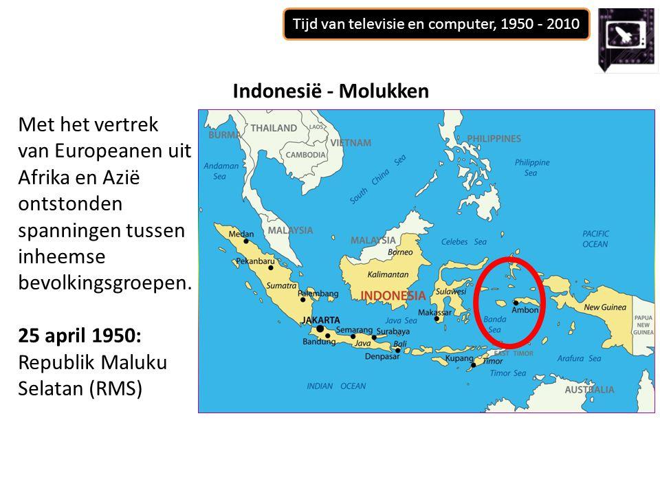 Tijd van televisie en computer, 1950 - 2010 Met het vertrek van Europeanen uit Afrika en Azië ontstonden spanningen tussen inheemse bevolkingsgroepen.