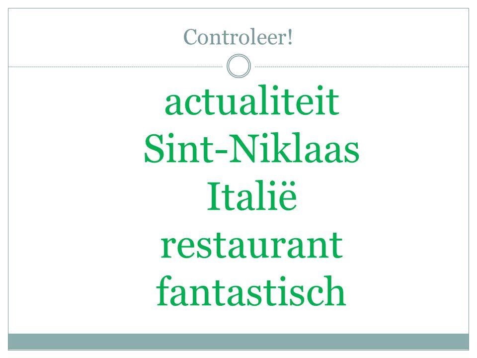 Controleer! actualiteit Sint-Niklaas Italië restaurant fantastisch