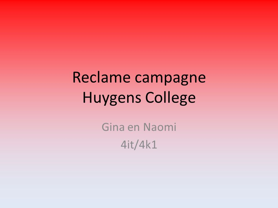 Reclame campagne Huygens College Gina en Naomi 4it/4k1