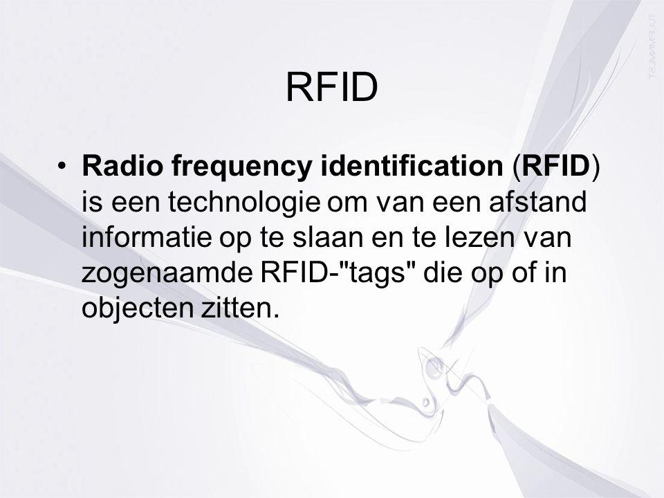 RFID Radio frequency identification (RFID) is een technologie om van een afstand informatie op te slaan en te lezen van zogenaamde RFID- tags die op of in objecten zitten.