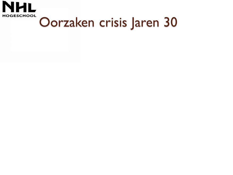Oorzaken crisis Jaren 30