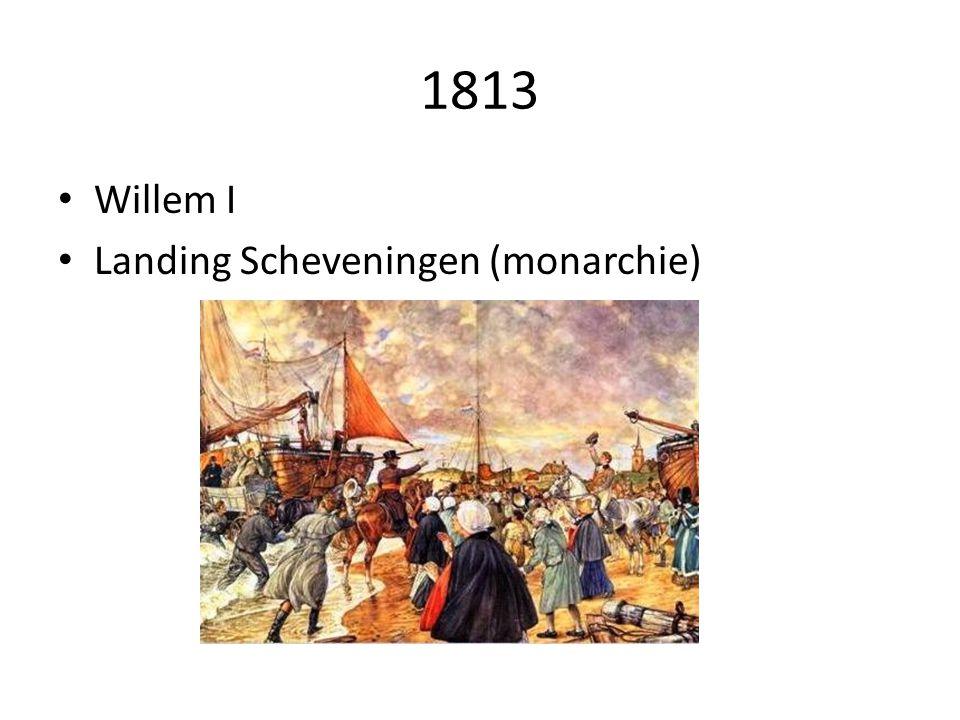 1813 Willem I Landing Scheveningen (monarchie)