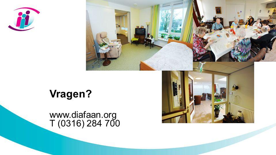 Vragen? www.diafaan.org T (0316) 284 700