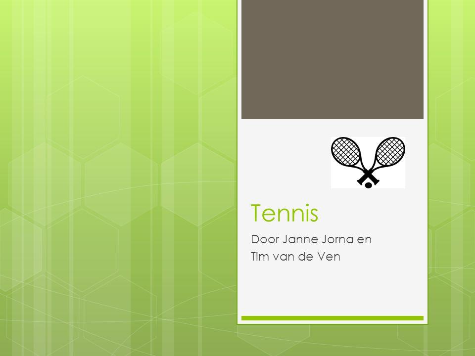 Tennis Door Janne Jorna en Tim van de Ven