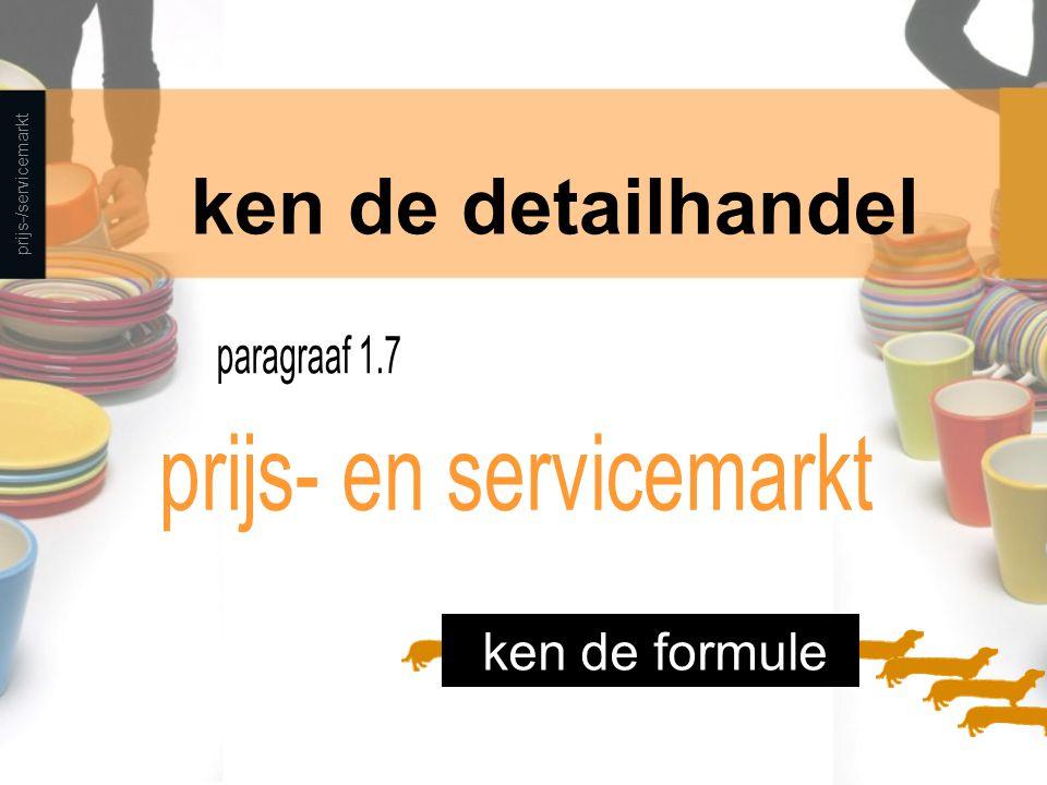 prijs-/servicemarkt ken de detailhandel ken de formule