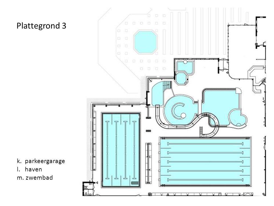 Plattegrond 3 k. parkeergarage l. haven m. zwembad