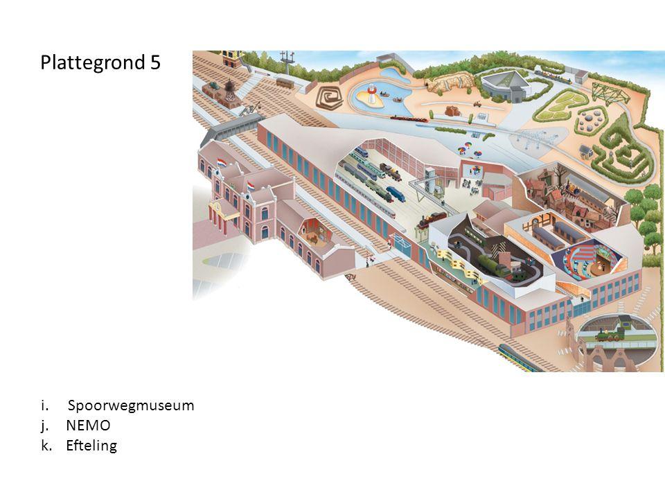 Plattegrond 5 i. Spoorwegmuseum j.NEMO k.Efteling