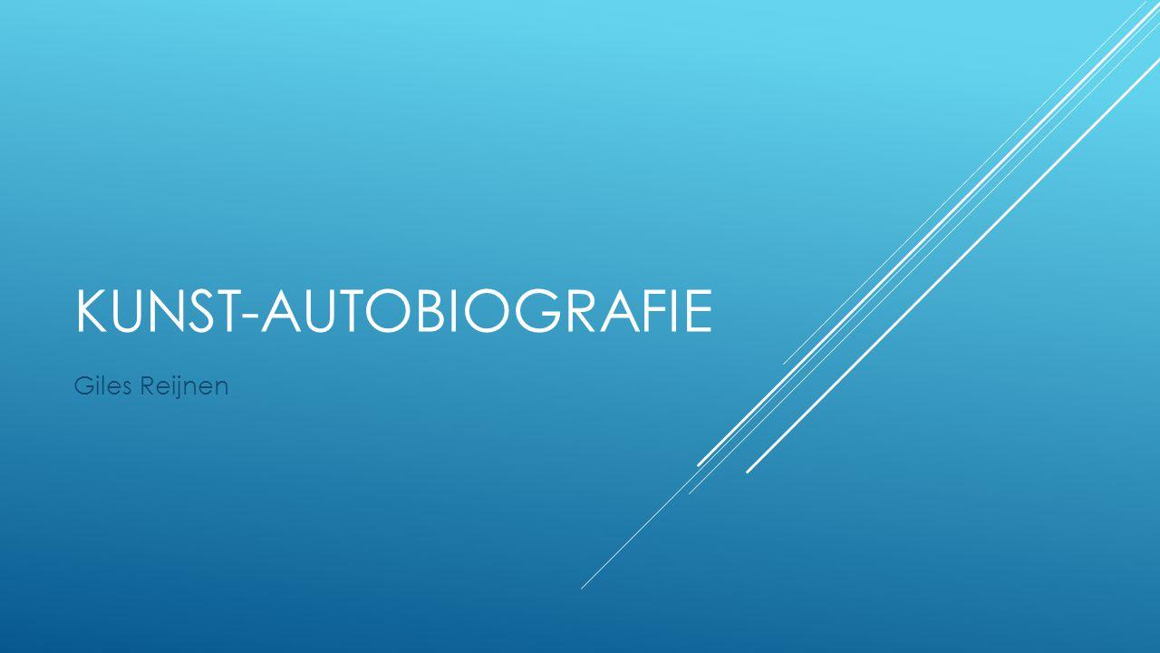 KUNST-AUTOBIOGRAFIE Giles Reijnen