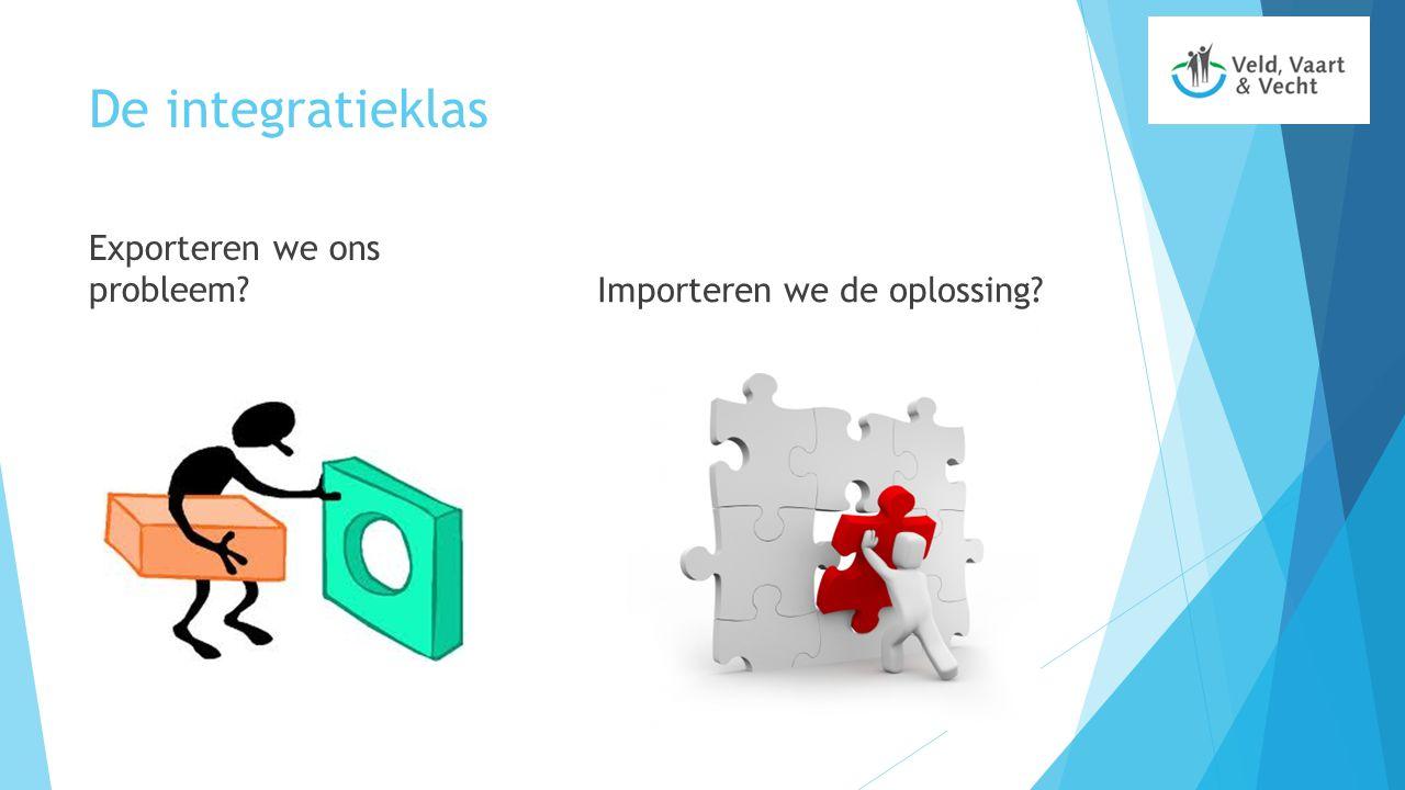 De integratieklas Exporteren we ons probleem?Importeren we de oplossing?